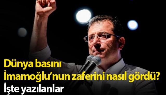 Dünya İstanbul seçimlerini nasıl gördü