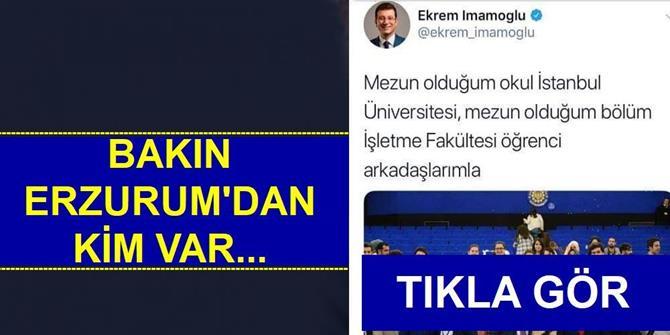 Bakın o fotoğrafta Erzurum'dan kim var!
