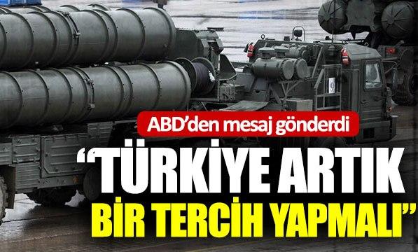 ABD'den Türkiye ve S-400 açıklaması!