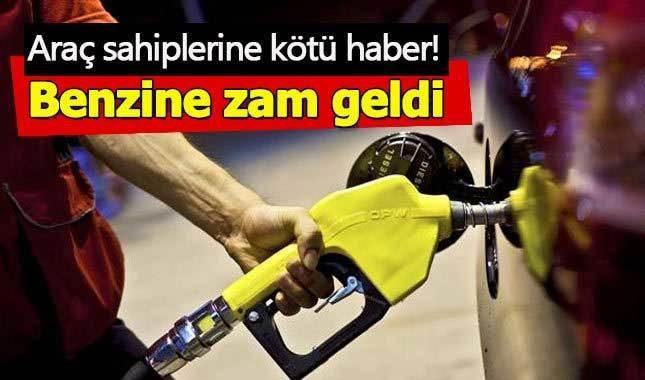 Motorine gelen zamdan sonra benzin fiyatlarına da zam geliyor