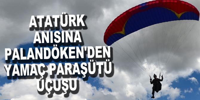 Atatürk anısına Palandöken'den yamaç paraşütü uçuşu