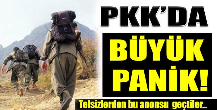 PKK'da korku ve paniğ