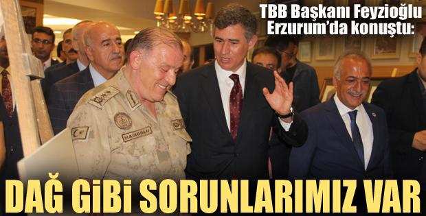 Fezioğlu'ndan Erzurum'da flaş açıklamalar