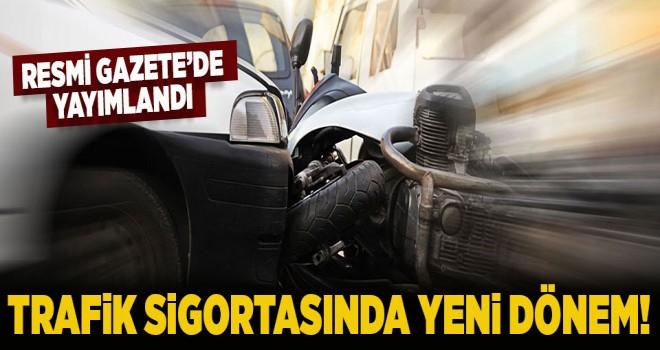 Trafik sigortasında değişiklik Resmi Gazete'de