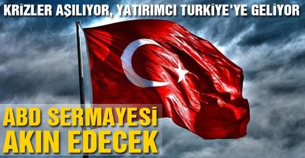 ABD'li yatırımcılar Türkiye'ye geliyor...