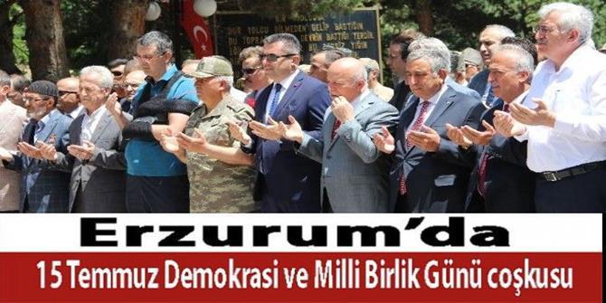 Erzurum'da 15 Temmuz Milli Birlik ve Demokrasi günü etkinlikleri