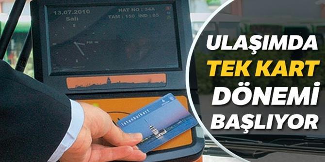 Türkiye ulaşımda tek karta geçiyor
