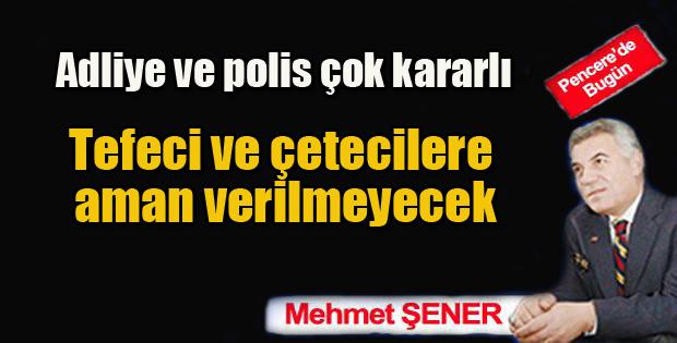 Erzurum'da Savcı ve güvenlik güçleri çetelerin peşinde!