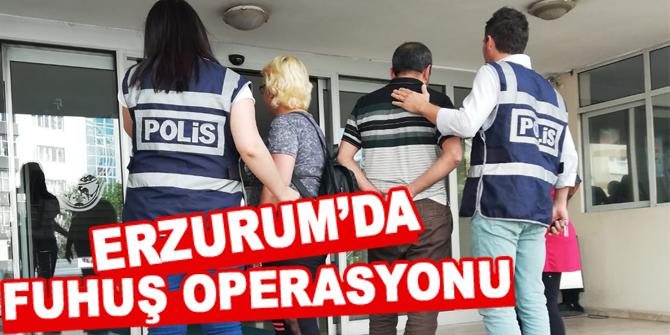 Erzurum'da Fuhuş operasyonu