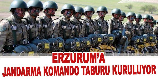 Erzurum'a Jandarma Komando Tabur Komutanlığı müjdesi