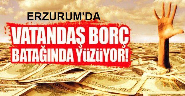 Erzurum kredi batağında