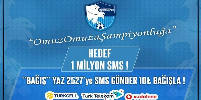 Erzurumspor'dan SMS kampanyası