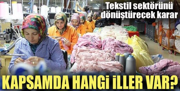 Tekstil sektörünü dönüştürecek karar