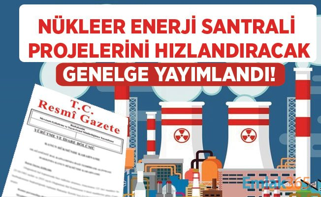Nükleer güç santrali Genelgesi yayımlandı