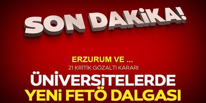 FETÖ/PDY'nin üniversite yapılanmasına 21 gözaltı