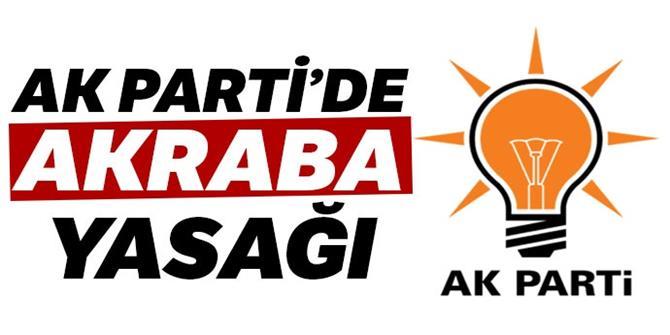 AK Parti'de akraba yasağı