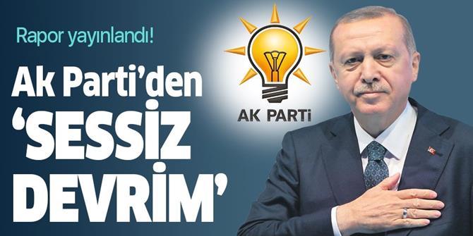 AK Parti'den 'sessiz devrim'.