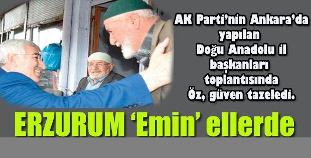 Erzurum 'Emin' ellerde!