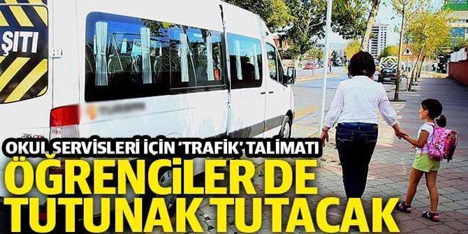 Okul servisleri için 'trafik' talimatı: