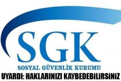 SGK'dan yapılandıranlara uyarı !