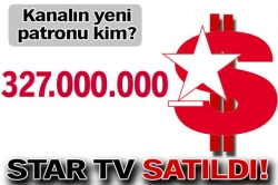 Star televizyonu satıldı!...