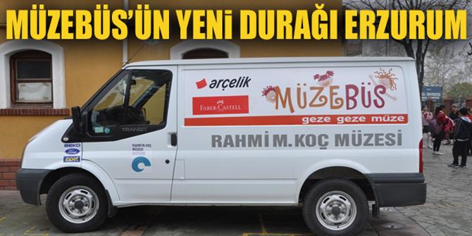 Müzebüs'ün yeni durağı Erzurum