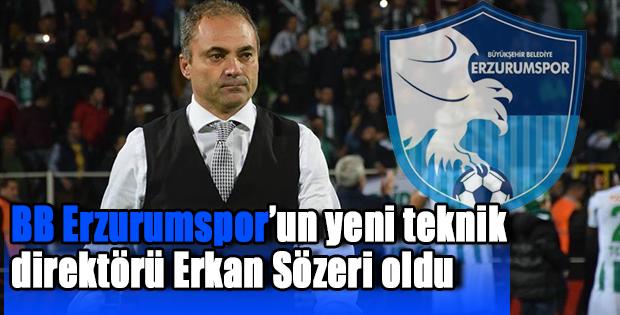 Erzurumspor'un yeni teknik direktörü Erkan Sözeri oldu