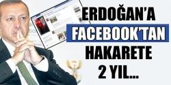 Facebook'tan hakarete 2 yıl