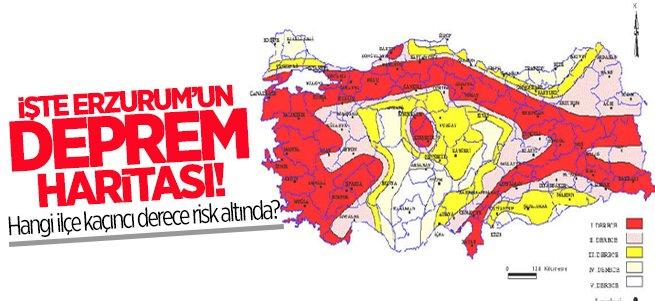 İşte Erzurum'un Deprem Haritası!