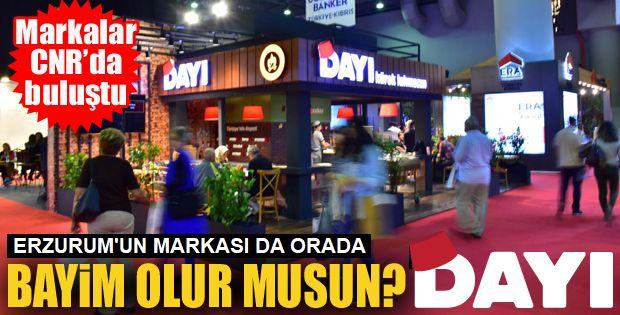 Erzurum'un Markası da orada