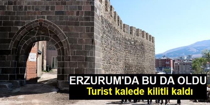 Erzurum'da turist kalede kitli kaldı!