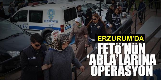 Erzurum'da FETÖ/PDY'nin kadın yapılanmasına operasyon