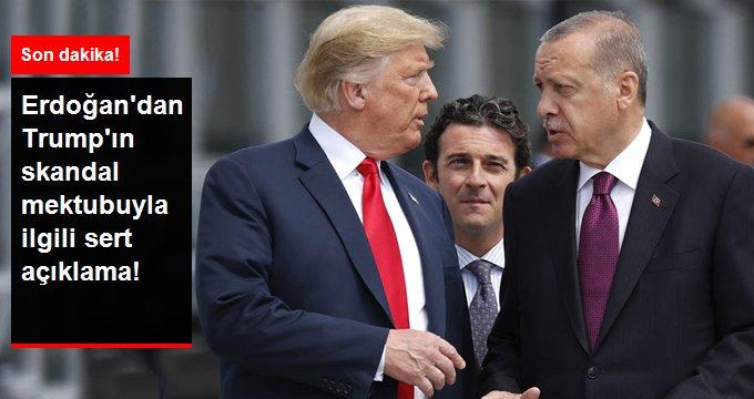 Erdoğan'dan Trump'ın mektubuna ilk yanıt: Vakti geldiğinde gereken yapılacak