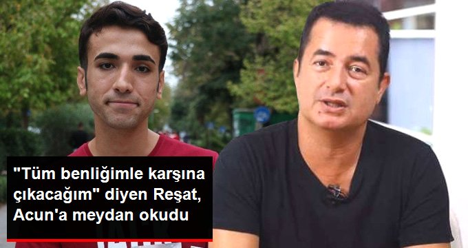 Acun Ilıcalı'nın saplantılı hayranı Reşat Özkan'dan dikkat çeken çıkış