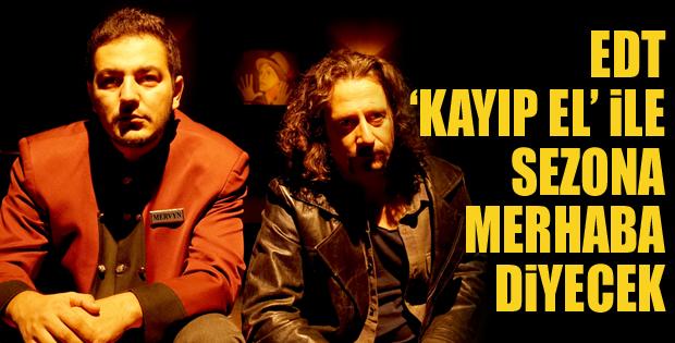 """Erzurum Devlet Tiyatrosu """"Kayıp El"""" İle sezona merhaba diyecek"""