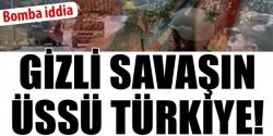 Suriye'ye karşı savaşın üssü Türkiye