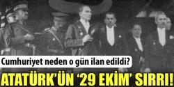 İşte Atatürk'ün sırrı!
