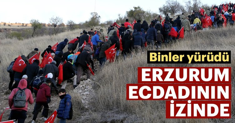 """Erzurum """"ecdadına saygı"""" için yürüdü"""