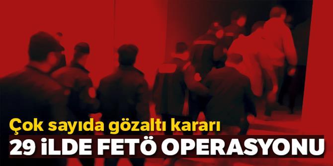 121 FETÖ/PDY silahlı terör örgütü mensubu hakkında gözaltı kararı