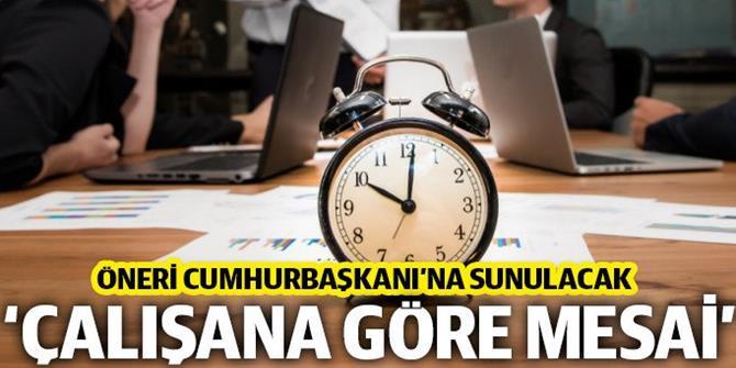Hukuk Politikaları Kurulu'ndan 'çalışana göre mesai saati' önerisi