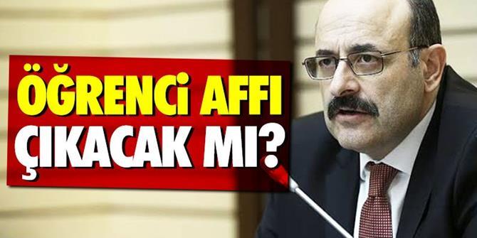YÖK Başkanı Yekta Saraç'tan öğrenci affı açıklaması