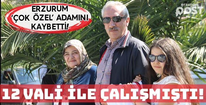 Erzurum'un efsane özel kalem müdürü hayatını kaybetti