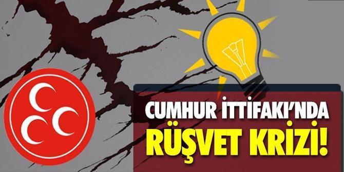 Cumhur İttifakı'nda rüşvet krizi!