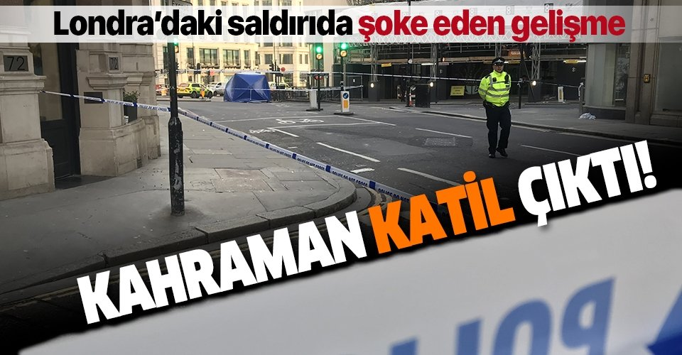 Londra'daki saldırının detayları belli oluyor! 'Kahraman' katil çıktı