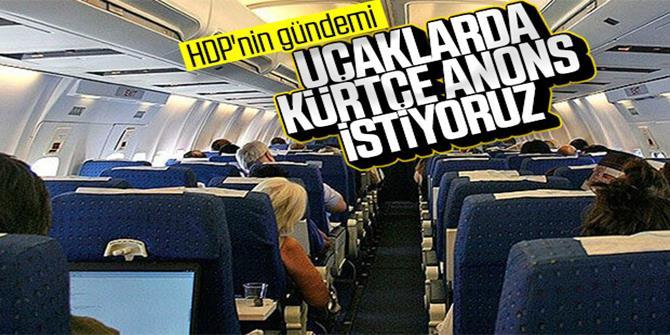 HDP'den uçaklarda Kürtçe anons teklifi