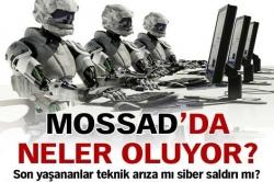 Mossad'da neler oluyor!
