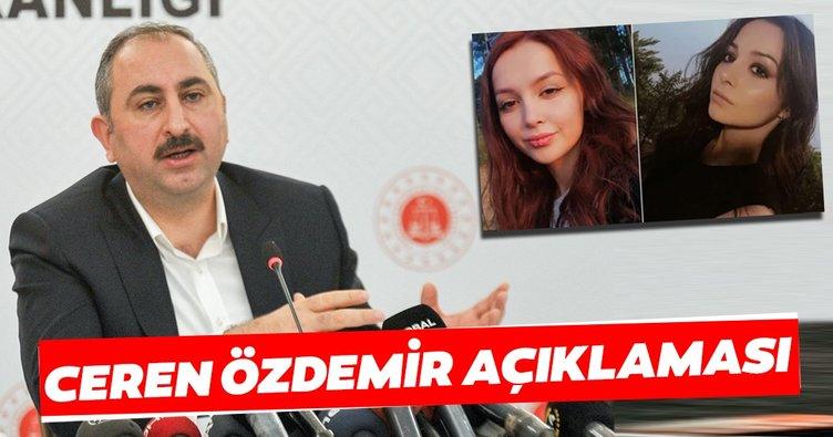 Adalet Bakanı Abdulhamit Gül'den 'Ceren Özdemir' açıklaması