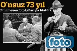 Ata'nın bilinmeyen fotoğrafları!