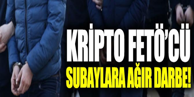 Kripto FETÖ'cü subaylara ağır darbe!