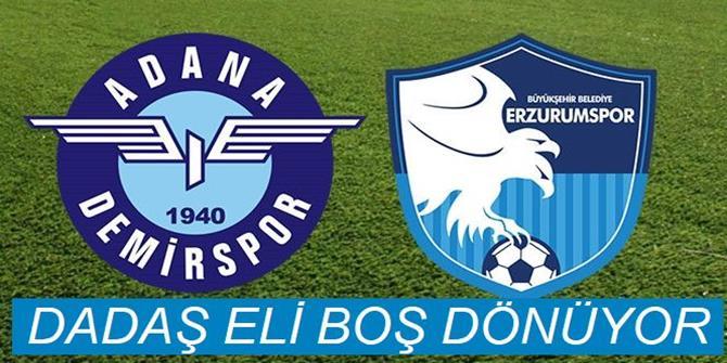Adana Demirspor: 1 - BB Erzurumspor: 0